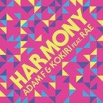 Adam F & Kokiri ft. Rae – Harmony