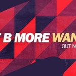 Bart B More – Want U So [SPRS]