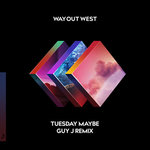 "Guy J Puts a Dark Spin on ""Tuesday Maybe"" by Way Out West"