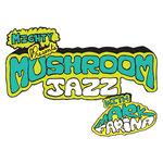 Past to Present 019: DJ Mark Farina – Mushroom Jazz