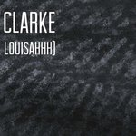DAVE CLARKE GETS SINISTER WITH LOUISAHHH ON THIRD SINGLE IVT?