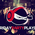 [Get Crunk] Friday Party Playlist (Vol 288)