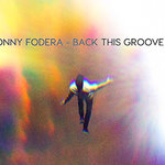 """Sonny Fodera """"Back This Groove Up"""" / Solotoko"""