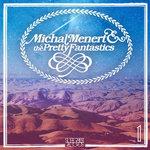 "Michal Menert and the Pretty Fantastics Drop Soulful, Emotive Debut Album ""1"""
