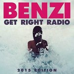 Benzi Releases 2015 Edition of Get Right Radio {Free Download}